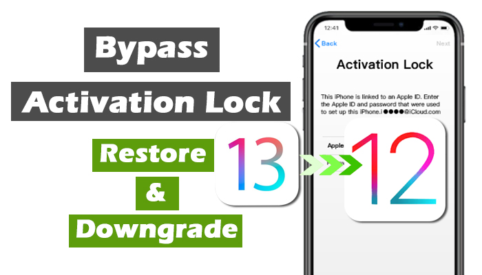 restore and downgrade to bypass activation lock
