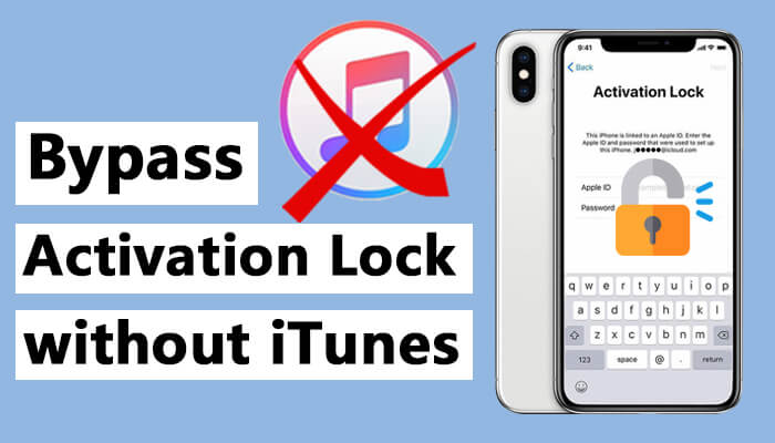 bypass iPhone X activation lock without iTunes
