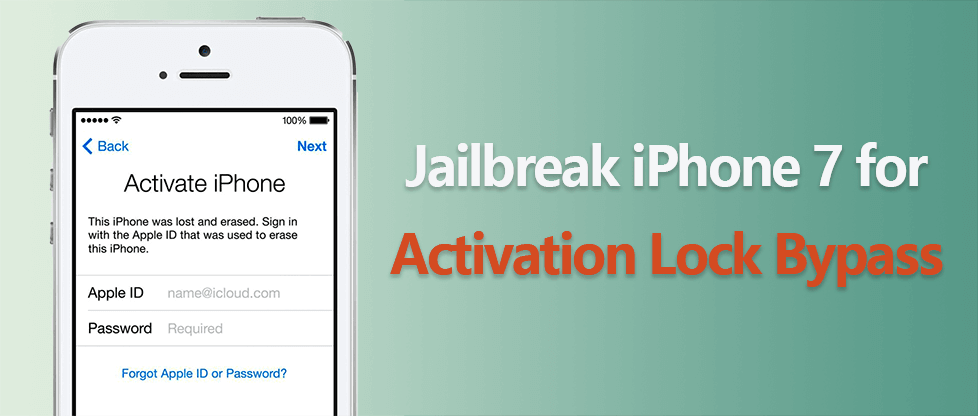 jailbreak iphone 7 for activation lock-bypass